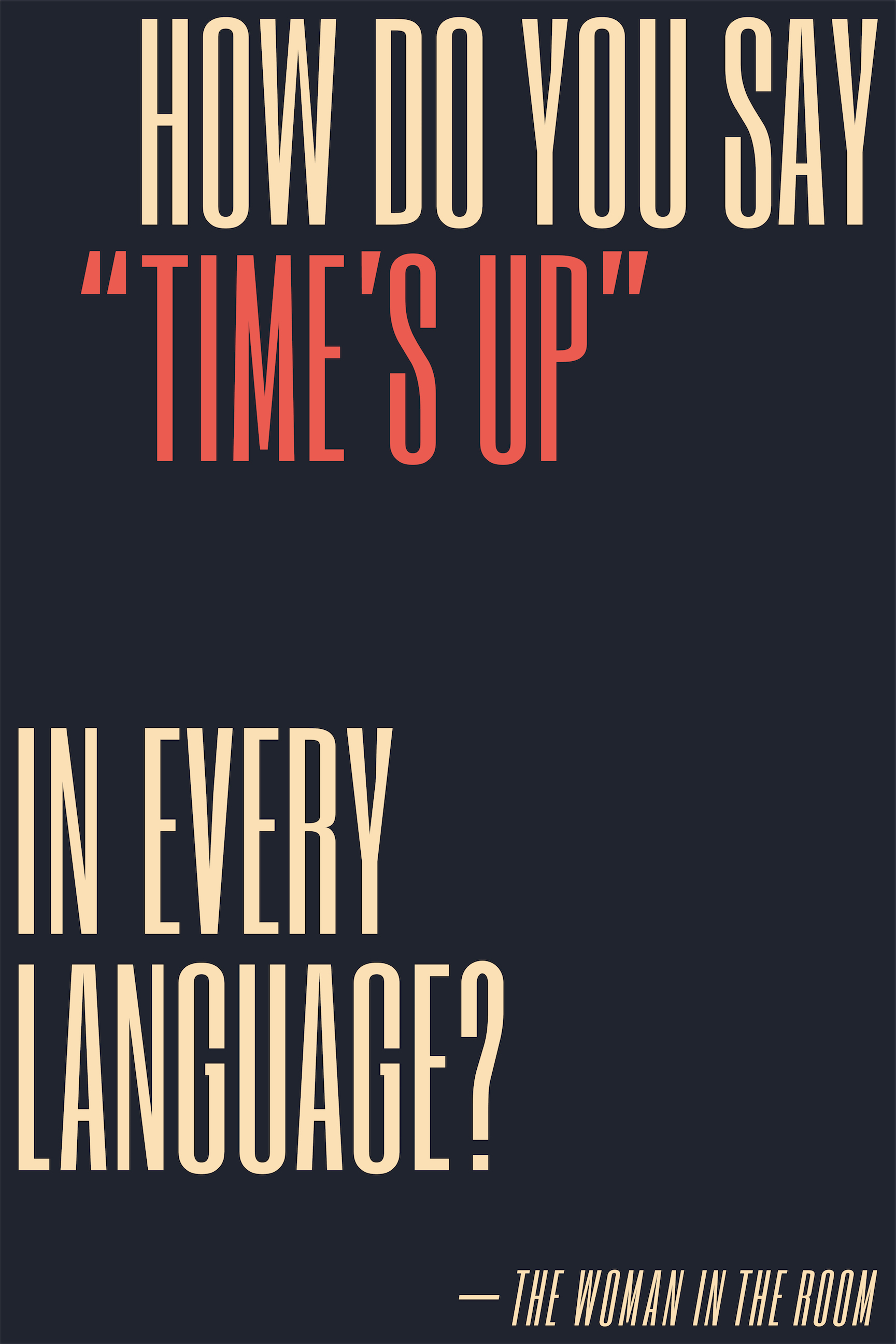 How do you say 'Time's Up' in every language?